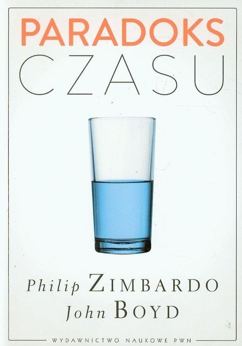 okładka Paradoks czasu, Książka | Philip G. Zimbardo, John  Boyd