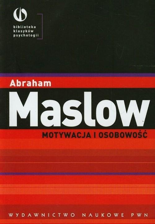 okładka Motywacja i osobowośćksiążka      Maslow Abraham