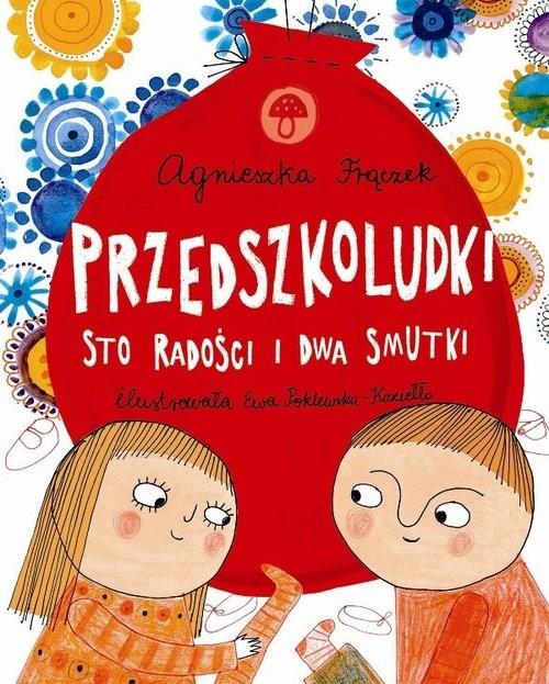 okładka Przedszkoludki Sto radości i dwa smutki, Książka | Frączek Agnieszka