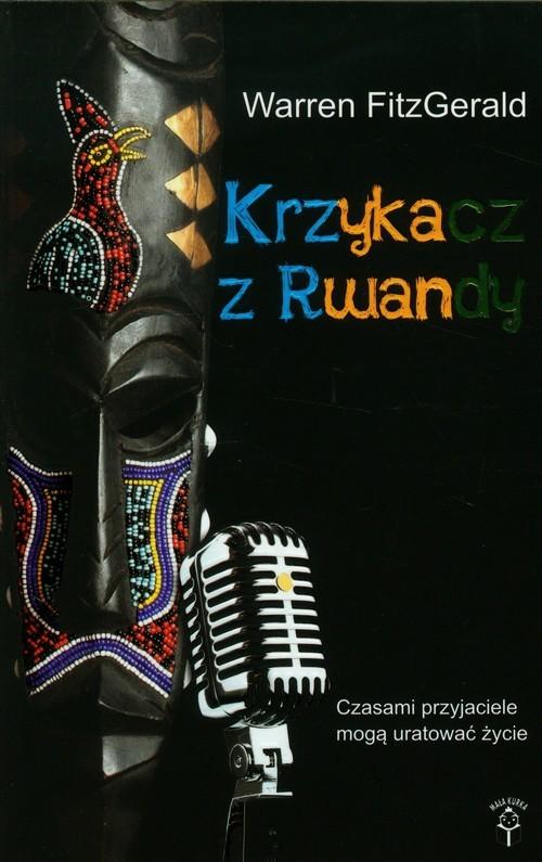 okładka Krzykacz z Rwandy, Książka | FitzGerald Warren