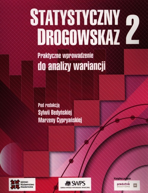 okładka Statystyczny drogowskaz 2 Praktyczne wprowadzenie do analizy wariancji, Książka  