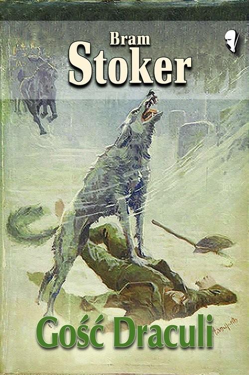 okładka Gość Draculi, Książka   Bram Stoker