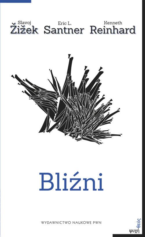 okładka Bliźni, Książka | Slavoj Zizek, Eric L. Santner, Kenne Reinhard