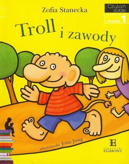 okładka Czytam sobie Troll i zawody Poziom 1, Książka | Stanecka Zofia