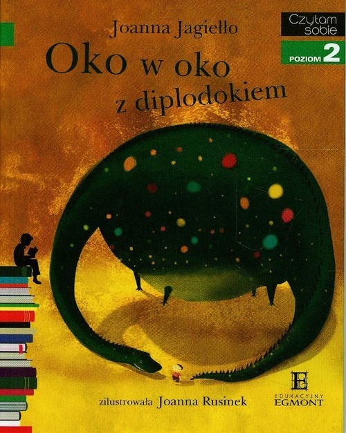 okładka Oko w oko z diplodokiem Czytam sobie poziom 2, Książka | Jagiełło Joanna