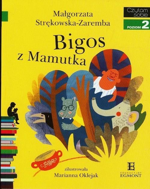 okładka Bigos z Mamutka Czytam sobie poziom 2, Książka | Strękowska-Zaremba Małgorzata