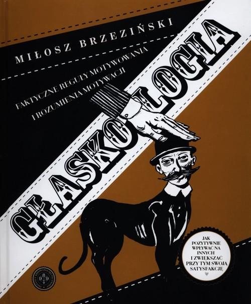 okładka Głaskologia, Książka | Miłosz  Brzeziński