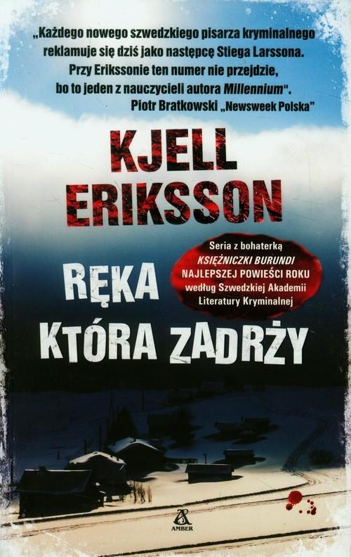 okładka Ręka która zadrży, Książka | Eriksson Kjell