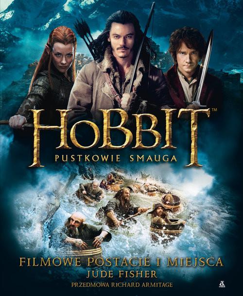 okładka Hobbit Pustkowie Smauga Filmowe postacie i miejsca, Książka   Fisher Jude
