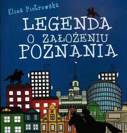 okładka Legenda o założeniu Poznania, Książka | Piotrowska Eliza