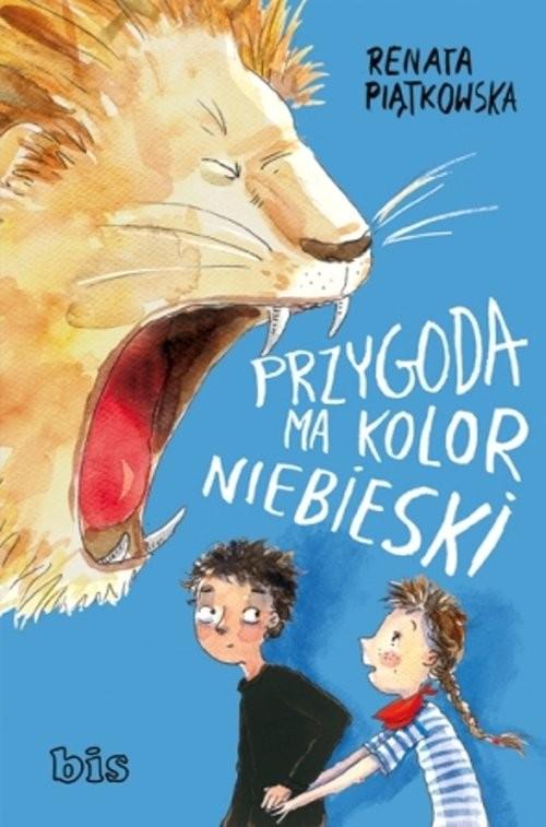okładka Przygoda ma kolor niebieski, Książka | Piątkowska Renata