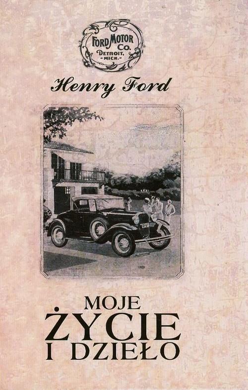 okładka Moje życie i dzieło, Książka | Ford Henry