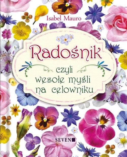 okładka Radośnik czyli wesołe myśli na celowniku, Książka | Mauro Isabel