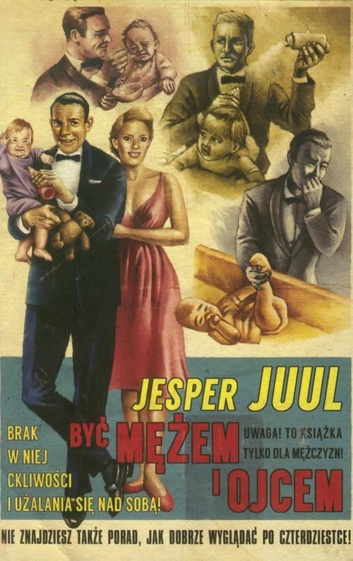 okładka Być mężem i ojcemksiążka      Juul Jesper