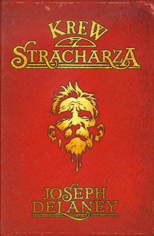 okładka Krew stracharza, Książka   Joseph Delaney