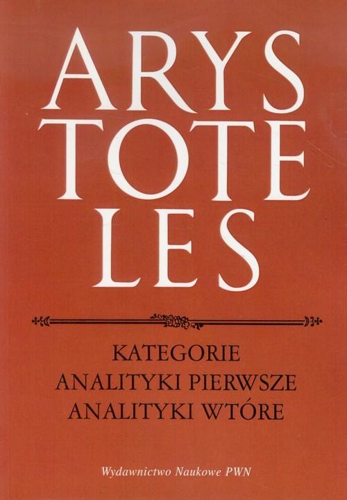 okładka Kategorie Analityki pierwsze Analityki wtórne, Książka   Arystoteles