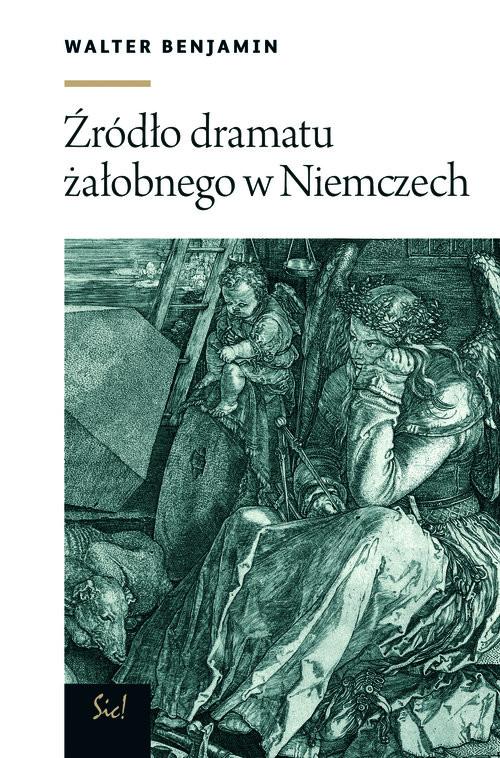 okładka Źródło dramatu żałobnego w Niemczechksiążka |  | Benjamin Walter