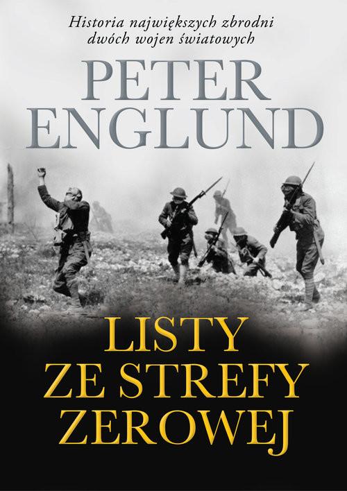 okładka Listy ze strefy zerowej, Książka | Englund Peter