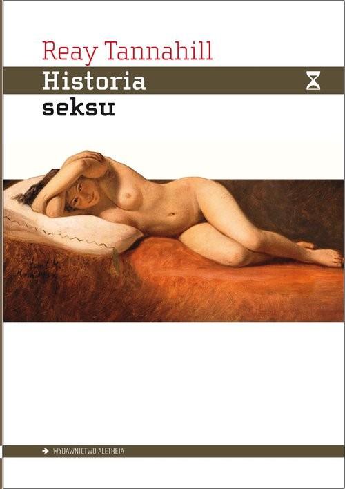 okładka Historia seksu, Książka | Tannahill Reay, Praca Zbiorowa