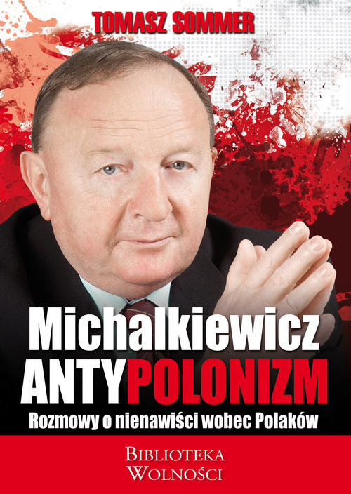 okładka Antypolonizm Rozmowy o nienawiści wobec Polakówksiążka      Sommer Tomasz