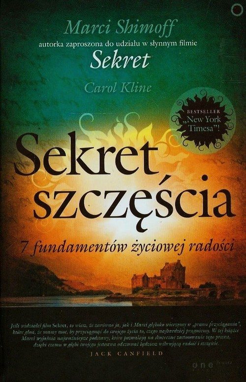 okładka Sekret szczęścia 7 fundamentów życiowej radości, Książka | Marci Shimoff, Carol Kline