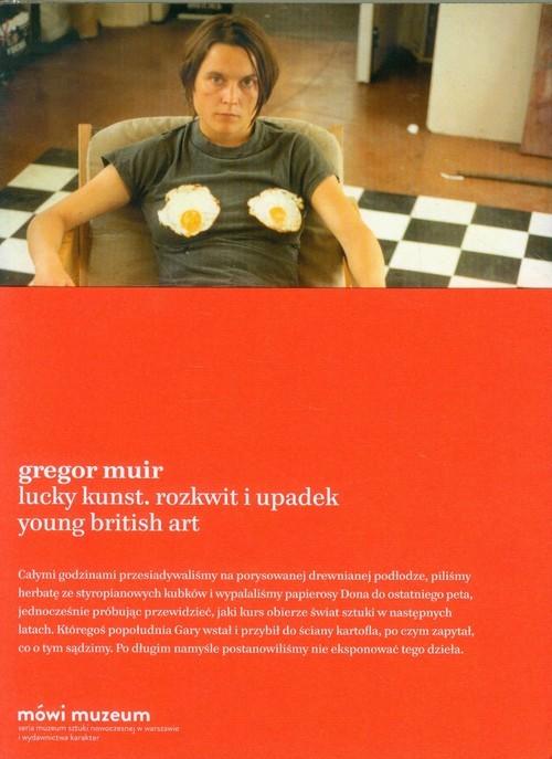okładka Lucky Kunst Rozkwit i upadek Young British Art, Książka | Muir Gregor