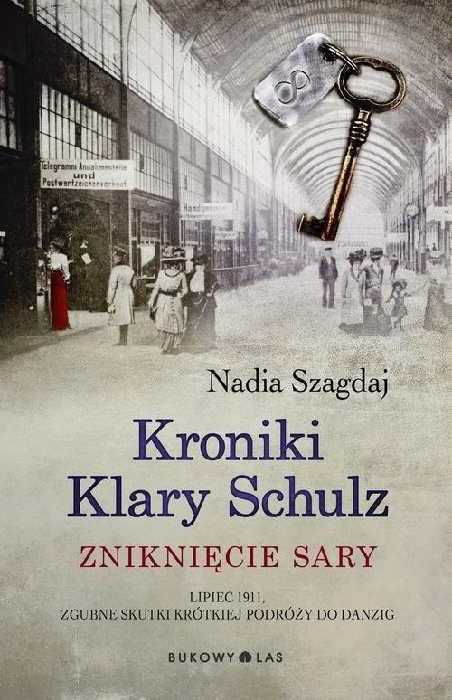 okładka Kroniki Klary Schulz Zniknięcie Sary, Książka | Szagdaj Nadia
