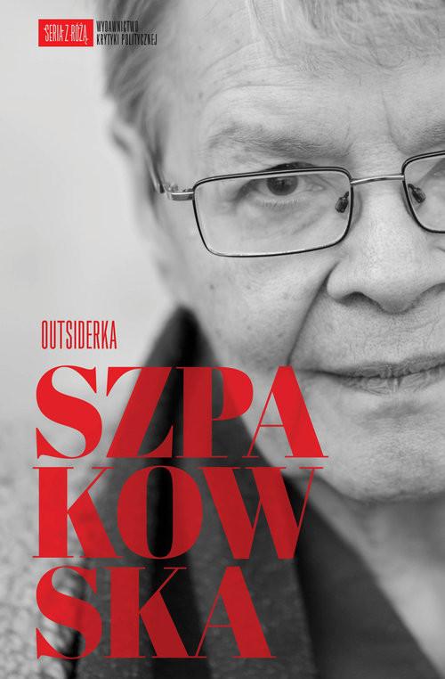 okładka Szpakowska Outsiderka, Książka   Małgorzata  Szpakowska, Agata Chałupnik, Jawor
