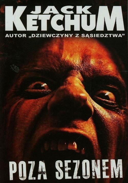 okładka Poza sezonem, Książka   Ketchum Jack