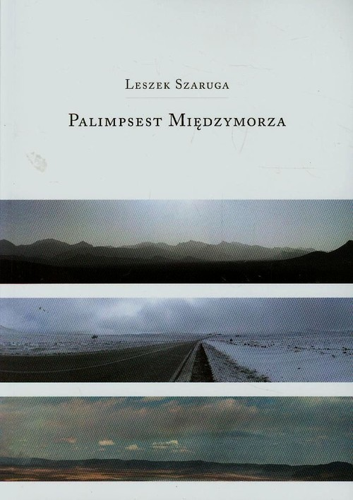 okładka Palimpsest Międzymorza, Książka | Leszek  Szaruga