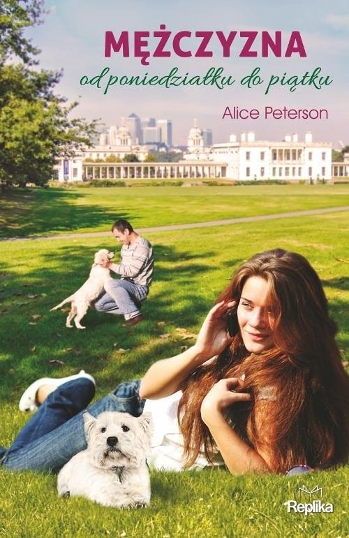 okładka Mężczyzna od poniedziałku do piątku, Książka   Peterson Alice