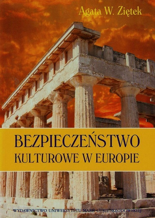 okładka Bezpieczeństwo kulturowe w Europie, Książka | Agata W. Ziętek