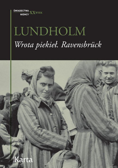 okładka Wrota piekieł Ravensbruck, Książka   Lundholm Anja