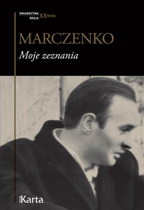 okładka Moje zeznania, Książka   Marczenko Anatolij
