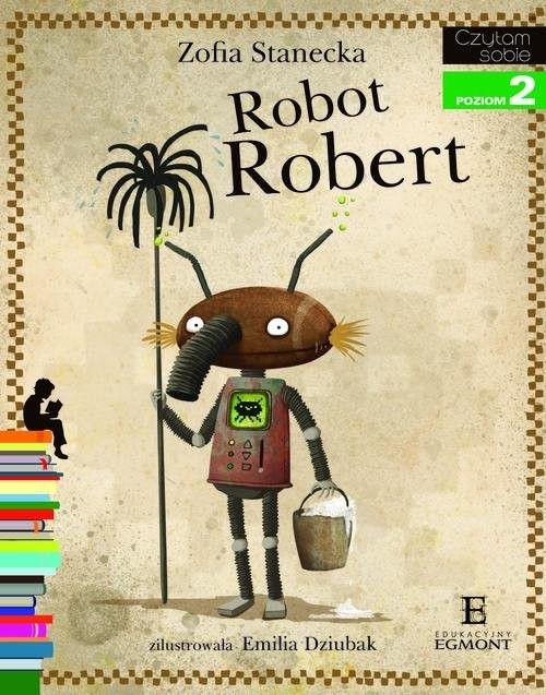 okładka Robot Robert Czytam sobie poziom 2, Książka | Stanecka Zofia