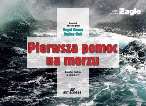 okładka Pierwsza pomoc na morzu, Książka | Colin Berry, Douglas Justins