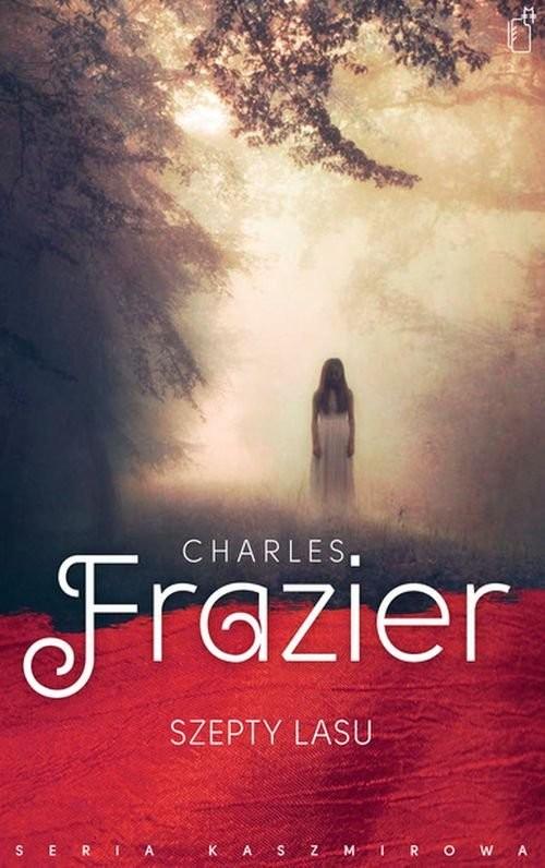 okładka Szepty lasu, Książka | Frazier Charles