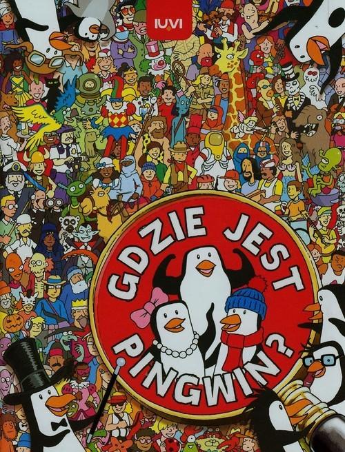 okładka Gdzie jest pingwin?, Książka | Sophie Schrey, Chuck Whelon