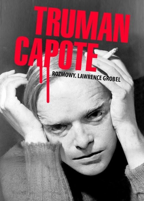 okładka Truman Capote Rozmowy, Książka | Lawrence Grobel