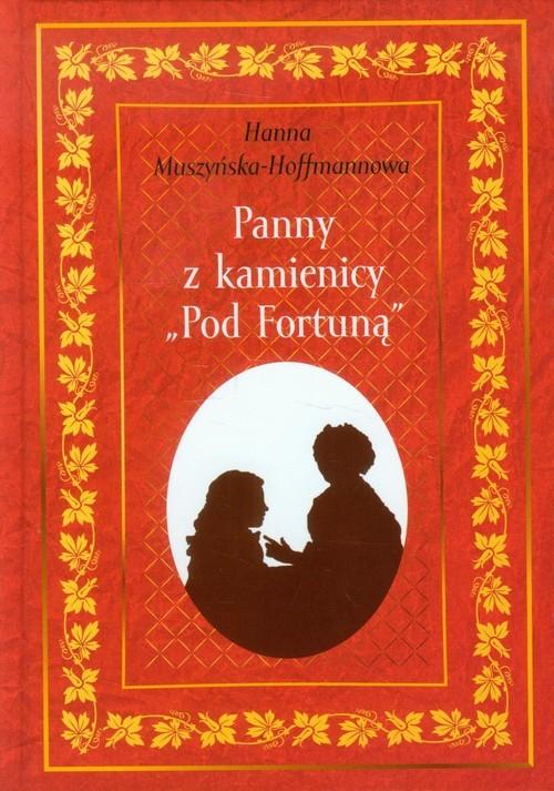 okładka Panny z kamienicy Pod Fortuną, Książka | Muszyńska-Hoffmannowa Hanna
