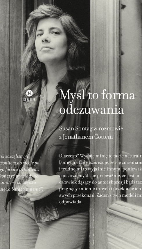 okładka Myśl to forma odczuwania Susan Sontag w rozmowie z Jonathanem Cottemksiążka      Susan Sontag, Jonathan  Cott