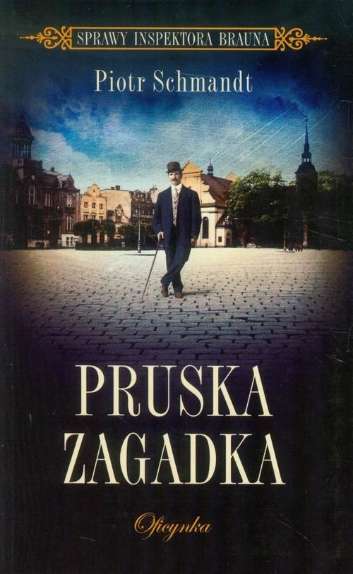okładka Pruska zagadkaksiążka |  | Schmandt Piotr