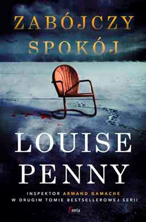 okładka Zabójczy spokój, Książka | Louise Penny