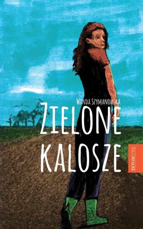 okładka Zielone kalosze, Książka   Wanda Szymanowska