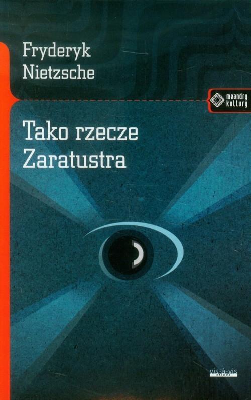 okładka Tako rzecze Zaratustra, Książka | Nietzsche Fryderyk