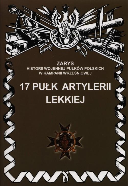 okładka 17 Pułk Artylerii Lekkiej, Książka | Dymek Przemysław