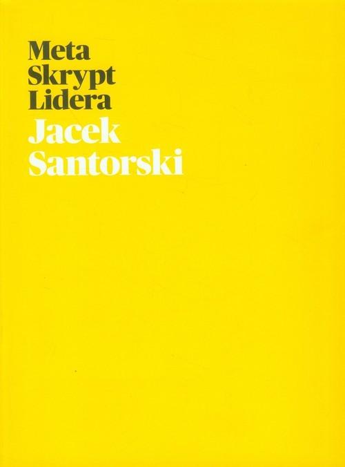 okładka Meta Skrypt Lidera, Książka | Santorski Jacek