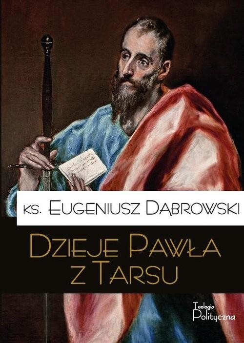 okładka Dzieje Pawła z Tarsuksiążka |  | Dąbrowski Eugeniusz