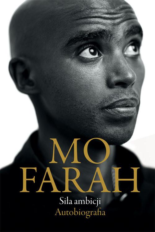 okładka Siła ambicji autobiografia, Książka | Mo Farah