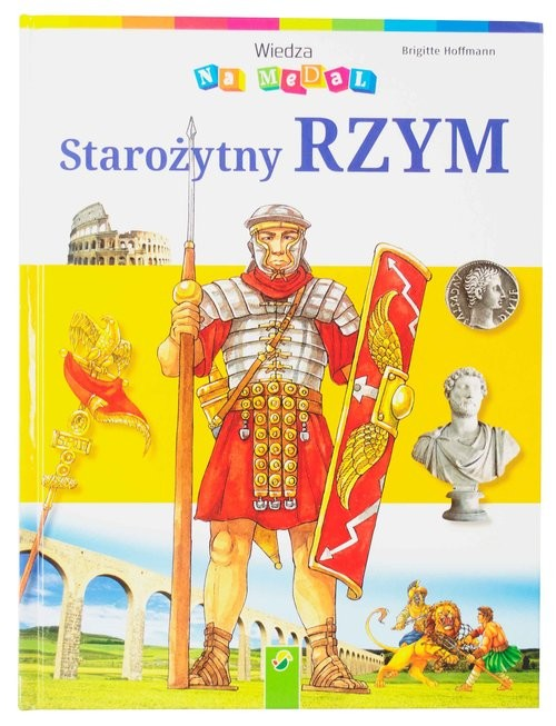 okładka Wiedza na medal Starożytny Rzym, Książka   Hoffmann Brigitte